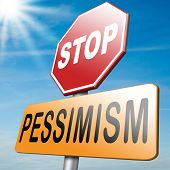 image of positive thought  - no pessimism think positive optimism before it - JPG