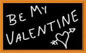 Be My Valentine Written on chalkboard