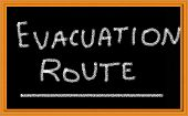 Evacuation Route written on chalkboard