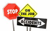 Stop On the Job Accidents Prevent Workplace Injuries Warning Signs 3d Illustration poster
