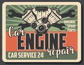 Car Engine Repair Retro Poster For Garage Station Or Mechanic Service. Vector Vintage Design Of Moto poster