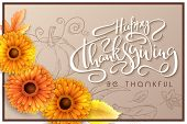 Vector Greeting Thanksgiving Banner With Hand Lettering Label - Happy Thanksgiving - With Autumn Lea poster