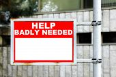 Help Badly Needed Signage
