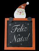 Christmas Blackboard written Merry Christmas (Portuguese: Feliz Natal)
