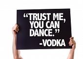 """stock photo of vodka  - """"Trust Me You Can Dance"""" -Vodka card isolated on white - JPG"""