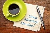 Good Morning Monday - handwriting on a napkin with a cup of coffee poster
