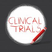Writing Note Showing Clinical Trials. Business Photo Showcasing Research Investigation To New Treatm poster