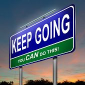 picture of perseverance  - Illustration depicting an illuminated roadsign with a motivational concept - JPG