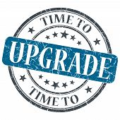 Time To Upgrade Blue Grunge Textured Vintage Isolated Stamp