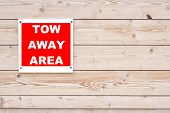 Tow Away Area Sign