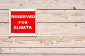 Reserved For Guests Sign