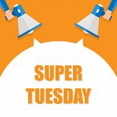 Super Tuesday Announcement, Hand Holding Megaphone And Specch Bubble Announcing Big Sale, Vector Eps poster