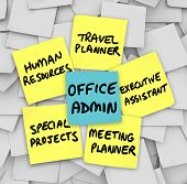The many duties of the modern office administrator, words written on sticky notes, including travel and office planner, human resources, executive assistant and operations manager