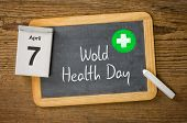 World Health Day April 7 written on a blackboard