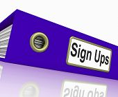Sign Ups Shows Subscribe Business And Organized