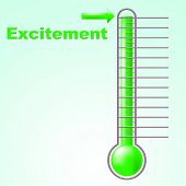 Excitement Thermometer Means Centigrade Thrill And Celsius