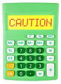 Calculator With Caution On Display Isolated