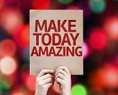 Make Today Amazing card with colorful background with defocused lights