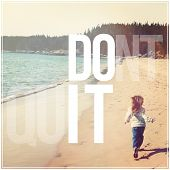 Inspirational Typographic Quote - dont quit