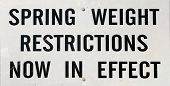 picture of restriction  - Closeup view of Spring weight restriction highway sign - JPG