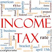 stock photo of payroll  - A word cloud concept around the words Income Tax with great terms such as April refund rate bracket file prepare and more - JPG