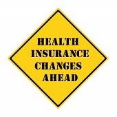 Health Insurance Changes Ahead Sign