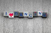 I Love Dancing, Sign Series For Dance, Celebration And Party.