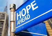 Hope Ahead blue road sign