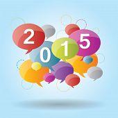 2015 Happy New Year. Speech Bubble Communication