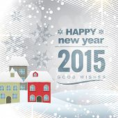 beautiful 2015 greeting card with colorful houses covered with snow