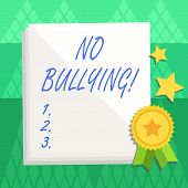 Conceptual Hand Writing Showing No Bullying. Business Photo Text Stop Aggressive Behavior Among Chil poster