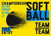 Softball Championship Typographical Style Poster. Vector Illustration. poster