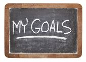 my goals - white chalk handwriting on vintage slate blackboard
