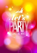 Let`s party design on a bokeh background, vector Eps10.
