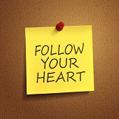 Follow Your Heart Words On note