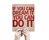 If You Can Dream It You Can Do It card isolated on white background