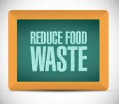 stock photo of reduce  - reduce food waste board sign concept illustration design over white background - JPG
