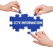 picture of cctv  - Hands with puzzle making cctv information word isolated on white - JPG