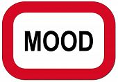 Warning sign mood