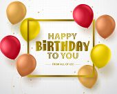 Happy Birthday Greeting Card Vector Banner Design. Happy Birthday Text And Colorful Balloons With Fr poster