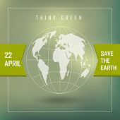 Poster With Earth Day. Illustration Of Our Planet With Words, Think Green. Earth Day Is Celebrated A poster