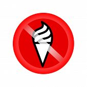 No Ice Cream Sing. No Ice-cream. Stop Ice Cream. Red Forbidding Symbol For Ice-cream. Ban Cold Dairy poster