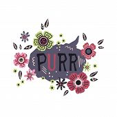 Vector Flat Hand Drawn Lettering: Purr - Surrounded By Plants And Flowers. poster