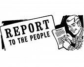 Report To The People - Retro Clipart Illustration