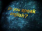 Education concept: Do you speak English? on digital background