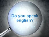 Education concept: Do you speak English? with optical glass