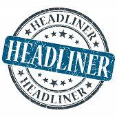 Headliner Blue Grunge Round Stamp On White Background
