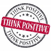 Think Positive Red Grunge Round Stamp On White Background