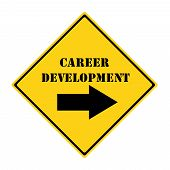 Career Development That Way Sign