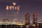 Love Sparkle Fireworks Celebrating Over Odaiba Japan